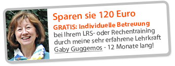 GRATIS: Individuelle Betreuung bei Ihrem LRS- oder Rechentraining durch meine sehr erfahrene Lehrkraft Gaby Guggemos - 12 Monate lang!