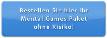 Bestellen Sie hier Ihr Mental Games Paket ohne Risiko!